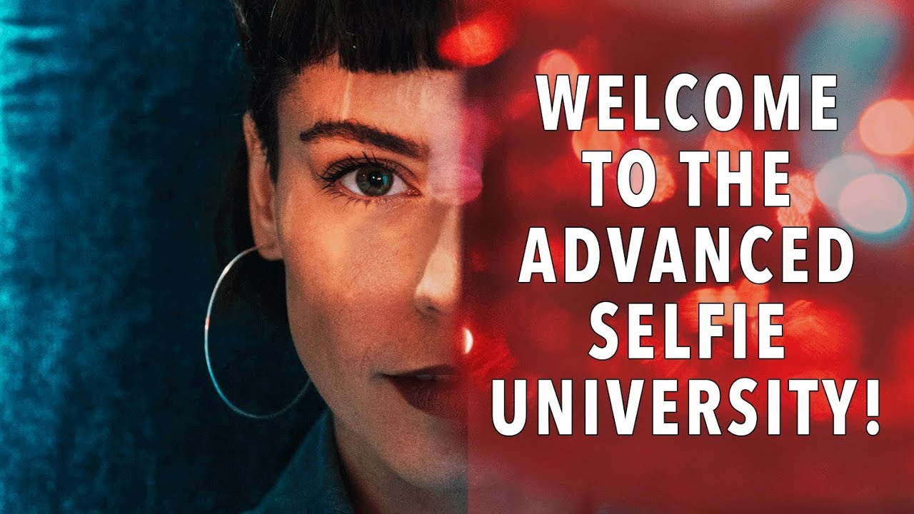 Advanced Selfie University: The ULTIMATE Guide To Taking Breathtaking Self-Portraits