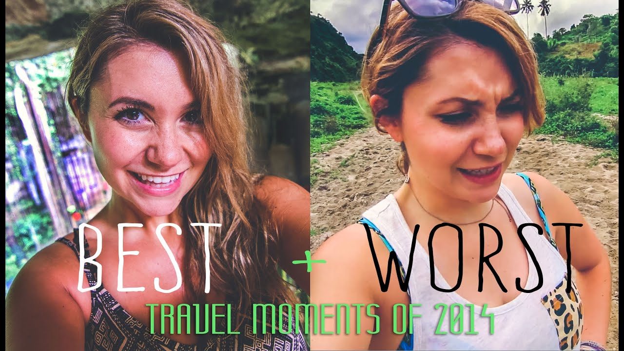 BEST and WORST Travel Moments of 2014