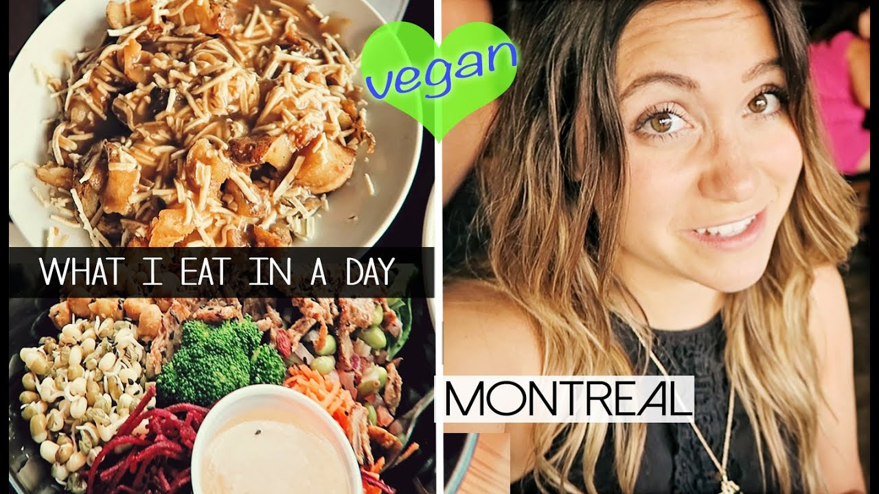 What I Eat In A Day | MONTREAL  (vegan)
