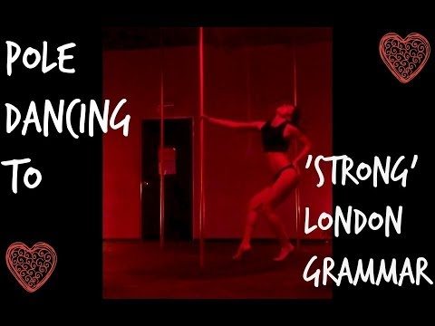 Pole Dance Routine For 'Strong' By London Grammar | Sorelle Amore