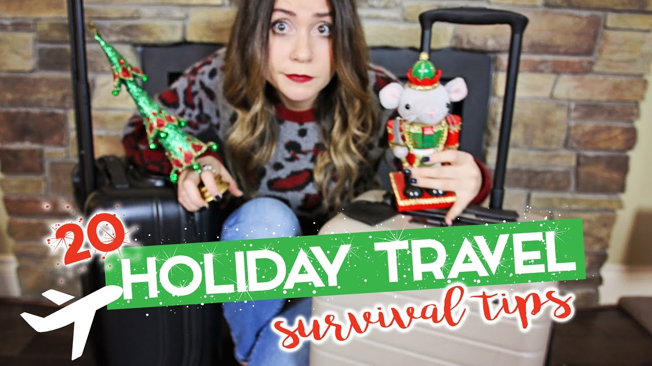 20 HOLIDAY TRAVEL Survival Tips