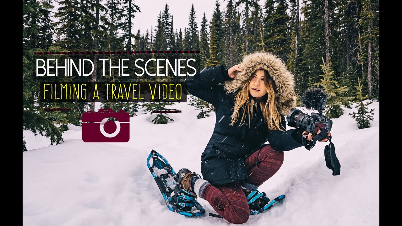 BEHIND THE SCENES : Travel Videos