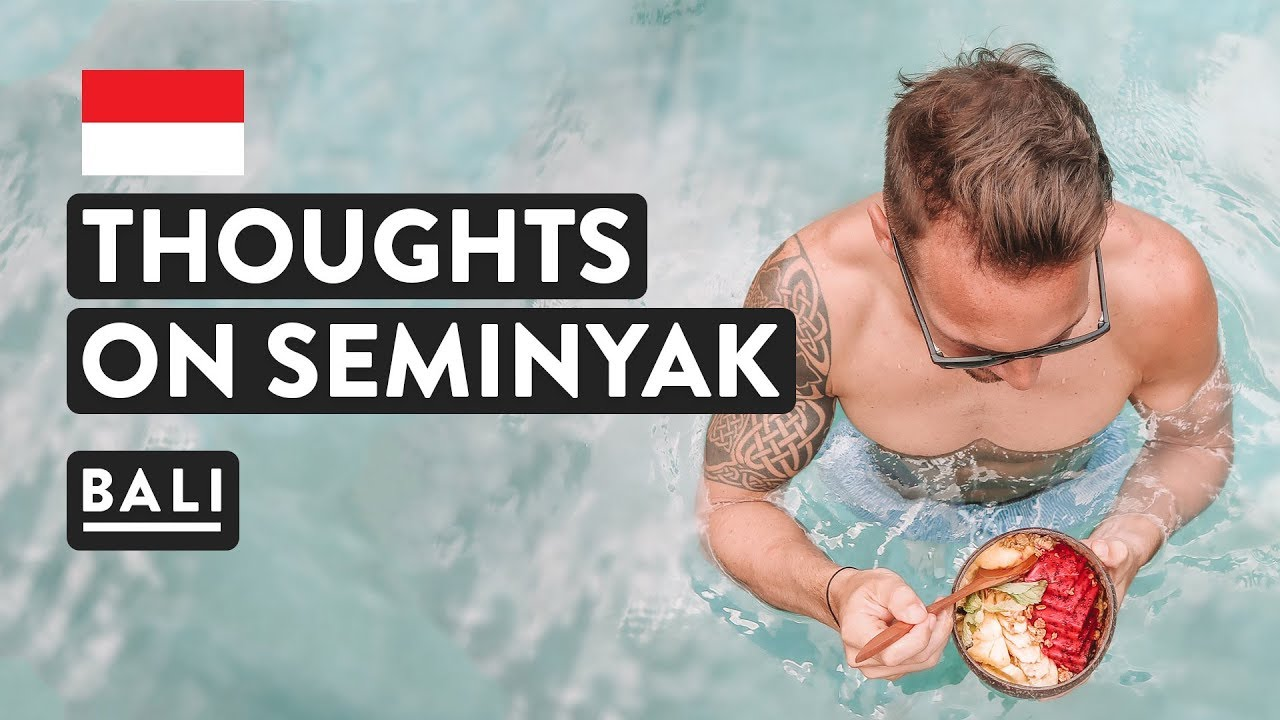 SEMINYAK BALI – WHAT'S IT LIKE?? | Village, Cafes, Accommodation & Hotel Travel ...