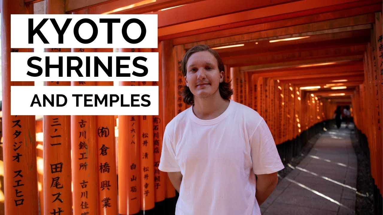 Visiting Shrines and Temples in Kyoto, Japan | Top Places to See